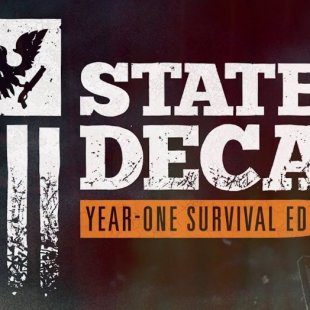 Анонс State of Decay: Year One Survival Edition