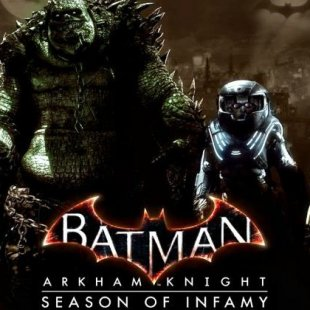 Batman Arkham Knight: Обновление Season of Infamy